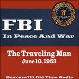 The FBI In Peace & War - The Traveling Man (06-10-53)