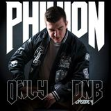 Only Dnb Episode 4 By PhixioN