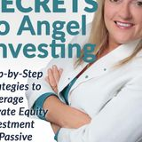 Compassionate Capitalist Podcast: Earning an Annuity as an Angel Investor