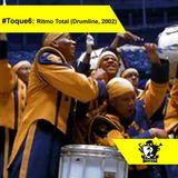 #Toque6: Ritmo Total (Drumline, 2002)