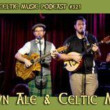 Brown Ale & Celtic Music #321