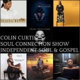 COLIN CURTIS Presents THE SOUL CONNECTION SHOW NEW INDEPENDENT SOUL & GOSPEL 30 NOVEMBER 2017