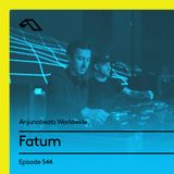 Anjunabeats Worldwide 544 with Fatum