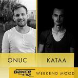 DanceFM Weekend Mood - Episode #31 w| guest Kataa