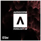 AudioCode Podcast #29: ESM (PL)