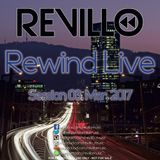 Rewind Live Session 03. Mar. 2017
