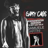 Gary Caos pres. #CAOSGENERATION 13-17 - SAMUELE SARTINI special guest