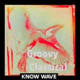 Groovy Classical 4 A Mix by Stefania Pia - April 13th 2017
