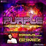 Ivan Gomez Live Set Purple Party Main Event (30 April 2017)(Dallas -Texas)