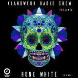 Klangwerk Radio Show - EP015 - Rone White