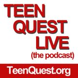 0202 - Teen Quest Live Podcast - 5 Principles I have Learned from Parenting