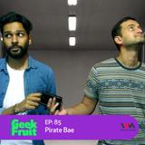 Ep. 85: Pirate Bae