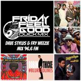 Friday Feel Good Quick Mix ~ Do You Love What You Feel