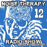 Noise Therapy Radio - Episode 12