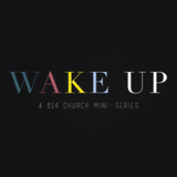 Wake Up: Intercession