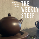 The Weekly Steep || August 18th, 2017