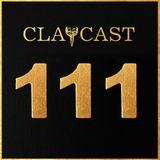 CLAPCAST #111