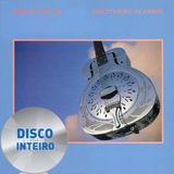 Disco Por Inteiro: Dire Straits - Brothers In Arms