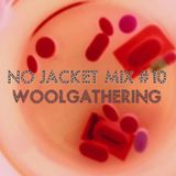 No Jacket Mix #10