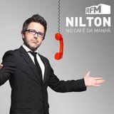 RFM - Nilton - porque se transmitem as coisas más? - 24-07-2017