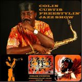 COLIN CURTIS PRESENTS THE FREESTYLIN' JAZZ SHOW 23 MAY 2017