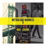Metrocard Madness 5