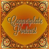 Copperplate Podcast 214