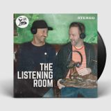 AUGUST 2017: THE LISTENING ROOM EDITION 2 with ROBBIE LOWE & MARK VICK  ||  1hr podcast