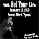 You Bet Your Live - The Secret Word Is 'Spoon' (01-18-50)