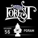 Hidden Forest Podcast Episode 56 - PGRAM