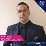 DJ DRE - KINKY AFRO LIVE (12 JAN 2018)