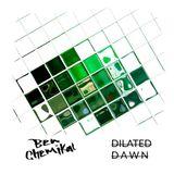 Ben Chemikal - DILATED DAWN (September 2017 Promo Mix)