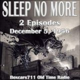 Sleep No More - 2 Episodes (Over The Hill and The Man In The Black Hat) 12-05-56