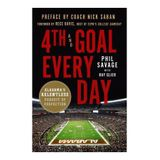 Phil Savage, Author of 4th and Goal Every Day