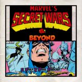 Episode #056 - Marvel's Secret Wars & Beyond #07
