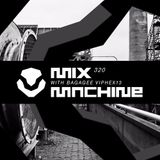 Mix Machine 320 (17 May 2017) With Bagagee Viphex13