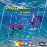 Deejayadot Presents Summer Mix Part Two