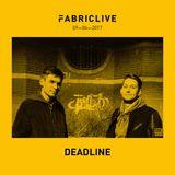 Deadline FABRICLIVE Promo Mix