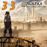 The Last ChatzBender Episode 33: Korra Pilot & Series Recap