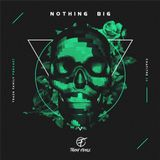 TRASH FAMILY PODCAST - CHAP. 16 - NOTHING BIG
