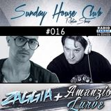 SUNDAY HOUSE CLUB @ Radio Canale Italia #016 | ZAGGIA + AMANZIO LURVE | free download