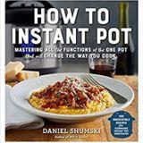 Book Talk guest Daniel Shumski author How to Instant Pot