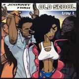 A Journey Thru OLD SKOOL vol 1