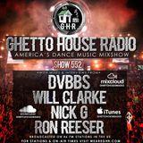 GHR - Ghetto House Radio - DVBBS + Will Clarke & More - Show 552