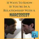 11 Ways To Know If You're In A Relationship With A Narcissist