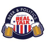 MisterDirect's Real Talk™ Beer -n- Politics (Season 1 Episode 2) Ray & Paul
