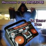 Halloween is for Hardcore