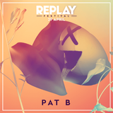 Pat B Live At Replay Festival 2017 (Liveset)