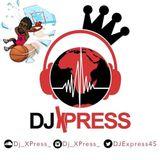 Dj Xpress Summer mixtape Pt. 1