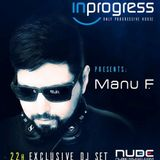 Manu F - NUBE + INPROGRESS JULY 2017 set